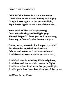 William Butler Yeats, Into the Twilight