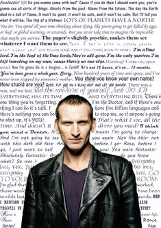 Nine qoutes. Christopher Eccleston is probably the most underappreciated Doctor. He was my first Doctor, and introduced me to the show; he will always have a special place in my heart just for that reason.