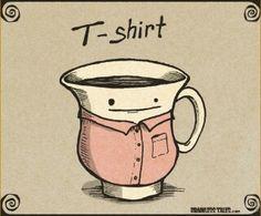 I'm going to knit my tea cup a shirt now. <- not a bad idea! Cute Jokes, Cute Puns, Corny Jokes, Dad Jokes, Jokes Kids, Cheesy Jokes, Funny Images, Funny Pictures, Punny Puns