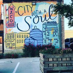 "Waco, Texas ""City with a soul""mural"