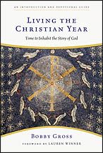 Living the Christian Year (paperback) - InterVarsity Press (recommended by kami)