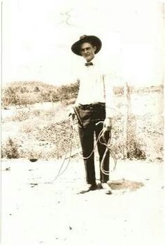 Claude Burns my grandfather a real cowboy.