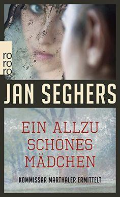 Ein allzu schönes Mädchen. Kriminalroman von Jan Seghers http://www.amazon.de/dp/3499236249/ref=cm_sw_r_pi_dp_hzVzwb0GRSJ34