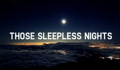 What Gives You Sleepless Nights? How Can You Fix This Issue?