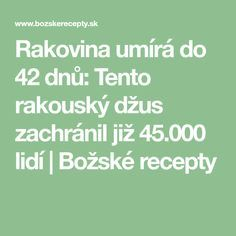 Rakovina umírá do 42 dnů: Tento rakouský džus zachránil již 45.000 lidí | Božské recepty Food And Drink, Health Fitness, Vegan, Pavlova, Math, Drinks, Healthy, Medicine, Drinking