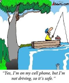 Have plans to hop on the lake this weekend?) Make sure you keep safe, and keep attention when you're on the water. There is such a thing as distracted boating. Insurance Humor, Boat Insurance, Boat Safety, Fish Man, Gone Fishing, Fishing Humor, Funny Cartoons, Funny Pictures, Jokes