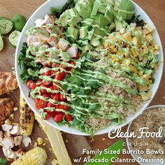 Family Sized Burrito Bowls w/ Avocado Cilantro Dressing