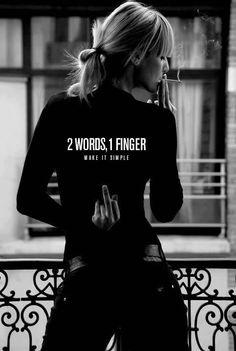 two words, 1 finger... make it simple ... #middlefinger #fu