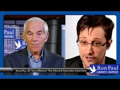 """Ron Paul Interviews Snowden on the """"Rise of the Deep State"""" 