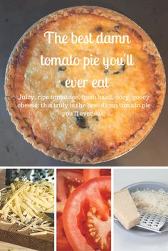 Juicy ripe tomatoes, fresh basil, three ooey gooey cheeses--this is indeed the best damn tomato pie you'll ever eat! Tomato Dishes, Vegetable Dishes, Vegetable Recipes, Vegetarian Recipes, Cooking Recipes, Cooking Gadgets, Veggie Food, Steak Recipes, Shrimp Recipes