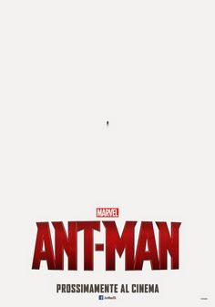 Comic-Soon: ANT-MAN: TRAILER ITALIANO UFFICALE DEL FILM MARVEL...