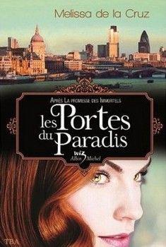 Les vampires de Manhattan, T7 : Les portes du paradis (Melissa de la Cruz)