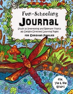 Do it yourself unschooling journal creative learning handbook 6th 7th 8th grade fun schooling journal for christ solutioingenieria Gallery