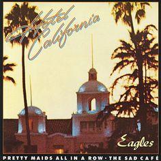 Eagles Hotel California - 1977