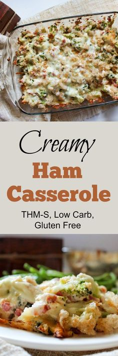Creamy Ham Casserole - A delicious casserole full of healthy, low carb and keto ingredients that taste great.