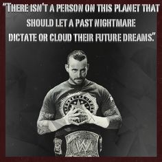 CM Punk......calls himself the Best in the World while using the same pride to call himself a nerd and a fanboy......humility
