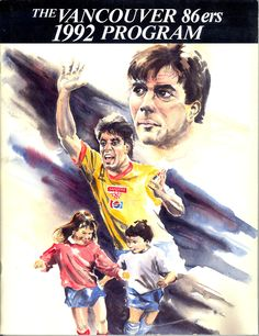 1992 Vancouver 86ers match programme. Soccer League, Vancouver, Baseball Cards, Sports, Movie Posters, Movies, 2016 Movies, Film Poster, Films