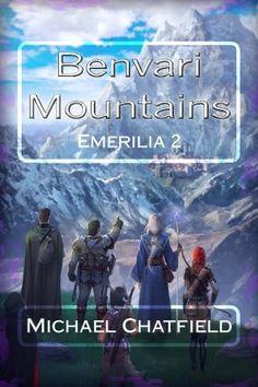 Benvari Mountains (Emerilia) (Volume 2)