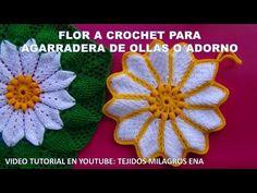 FLOR A CROCHET para Agarraderas de Ollas o Adorno de Cocina PASO A PASO EN VIDEO TUTORIAL - YouTube