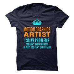 MOTION-GRAPHICS-ARTIST - SOLVE PROBLEMS T-SHIRTS, HOODIES (21.99$ ==► Shopping Now) #motion-graphics-artist #- #solve #problems #shirts #tshirt #hoodie #sweatshirt #fashion #style