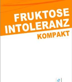 Fruktoseintoleranz kompakt (nmi-Ratgeber 2) (German Edition) PDF