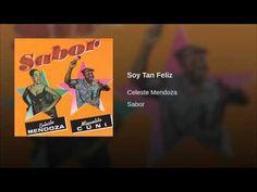 """Soy Tan Feliz""  - CELESTE MENDOZA"
