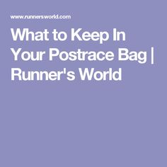 What to Keep In Your Postrace Bag | Runner's World