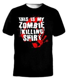 This is my Zombie Killing Shirt Funny Humor Tee T-Shirt on eBay!