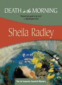 Death in the Morning, An Inspector Quantrill novel, by Sheila Radley