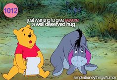 Just wanting to give Eeyore a well deserved hug