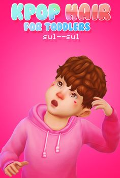 Kpop Hair for Toddlers • Male & Female • EA Swatches • Hat Compatible 📁 DOWNLOAD