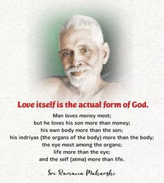 Spiritual Quotes, Wisdom Quotes, Man In Love, Love Him, Doing Your Best Quotes, Saints Of India, Ramana Maharshi, Self Help, Insight
