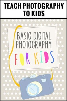Basic Digital Photography for Kids is a fun way to teach photography to kids. Created for kids ages Use this curriculum to start a photography club or after school program at your local elementary or school, use within a homeschool environment, or t Photography Basics, Photography Lessons, Photography Business, Creative Photography, Digital Photography, Children Photography, Photography Marketing, Flash Photography, Inspiring Photography