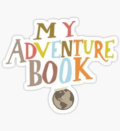 My adventure book sticker Sticker Diy Stickers, Printable Stickers, Up Carl Y Ellie, Album Digital, Journey Albums, Scooby Doo Images, Our Adventure Book, Image Clipart, Teen Life Hacks