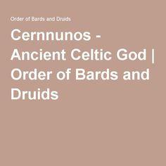 Cernnunos - Ancient Celtic God | Order of Bards and Druids