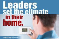 Who sets the Climate in your home? #marriage
