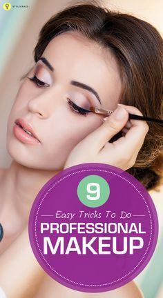 9 Easy Tricks To Do Professional Makeup