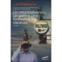 libri che passione: Un ottandaduenne, un gatto ed una fantastica vacan...