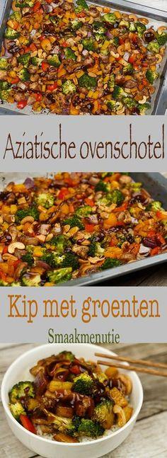 Aziatische ovenschotel kip met groenten #recept #recipe #oven #asian