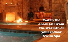 Stay Fit, Warm & Relaxed Enjoy the holidays from the warmth of your indoor Swim Spa. Details http://current-systems.com/blog.html