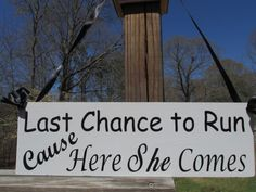 Hey, I found this really awesome Etsy listing at https://www.etsy.com/listing/184502244/last-chance-to-run-ring-bearer-sign-wood