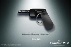 What do you think about this safe driving PSA from Pakistani news site, The Frontier Post? Distracted Driving, Drunk Driving, Clever Advertising, Advertising Design, Advertising Campaign, Desgin, Great Ads, Guerilla Marketing, Ads Creative