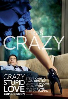 Crazy, Stupid, Love. (2011) ~ Movie Poster