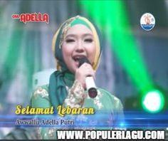 Download Lagu Adella Awwalu Putri Selamat Lebaran Om Adella
