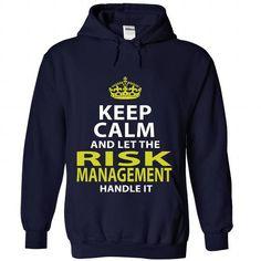 RISK-MANAGEMENT - Keep calm T-Shirt Hoodie Sweatshirts aiu. Check price ==► http://graphictshirts.xyz/?p=58173