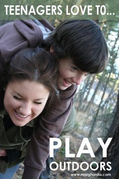 Teenagers love to play outdoors