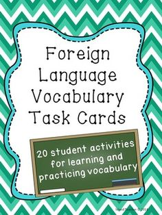 Foreign Language Vocabulary Task Cards 20 Activities for learning and practicing vocabulary