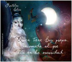 Quien tiene Luz propia.... http://www.postaleslilas.com.ar
