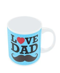 Mugs | Love Dad Moustache | Father's Day Mug Online India