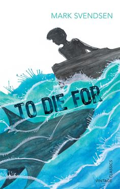 """Read """"To Die For"""" by Mark Svendsen available from Rakuten Kobo. An epic battle between a boy, a boat and a shark With a crack as though her back was breaking the dory lurched downwards. Books Australia, Vintage Classics, Penguin Random House, Solo Travel, Free Apps, Audiobooks, Battle, Ebooks, This Book"""